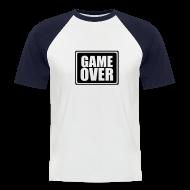 T-Shirts ~ Men's Baseball T-Shirt ~ GAME OVER T-Shirt