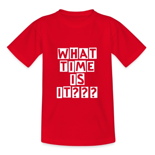 Kindershirt What Time is it??? - Kinder T-Shirt
