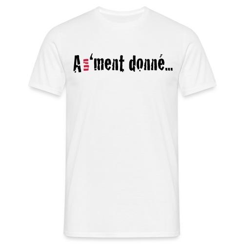 A un 'ment donné - T-shirt Homme