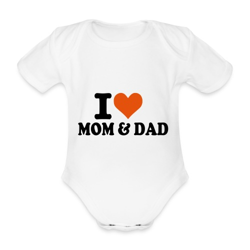 I heart Mom and Dad - Organic Short-sleeved Baby Bodysuit
