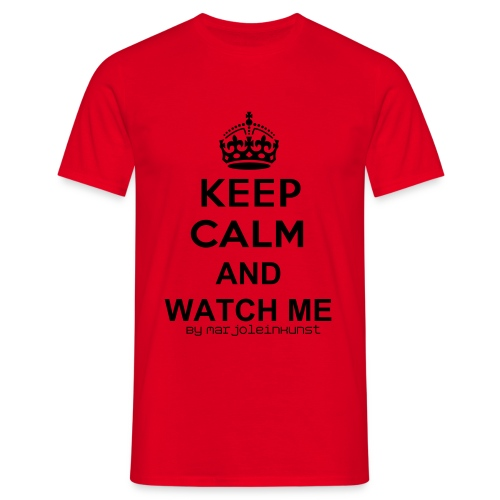 Watch Me! :D - Mannen T-shirt