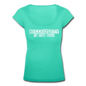 Ricciosity is the way (DONNA) - T-shirt scollata donna