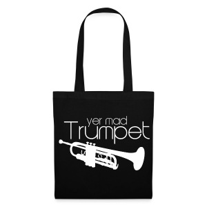 Yer Mad Trumpet - Tote Bag
