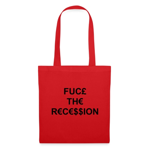 Fuck The Recession Bag - Tote Bag
