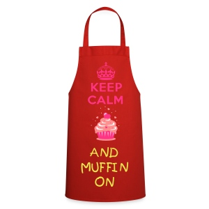 KEEP CALM AND MUFFIN ON  - Cooking Apron