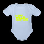 Baby Bodysuits ~ Baby Bodysuit ~ Baby I'm What Willis was Talkin' 'Bout
