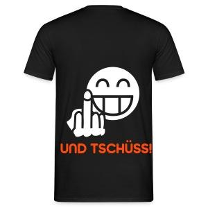 Und Tschüss! BlackShirt - Männer T-Shirt