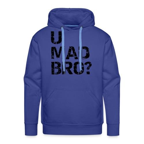 u mad bro vest - Mannen Premium hoodie
