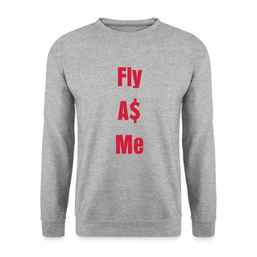 Fly A$ Me - Mannen sweater