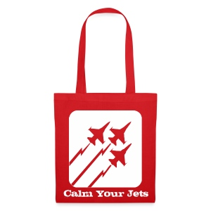 Calm Your Jets - Tote Bag