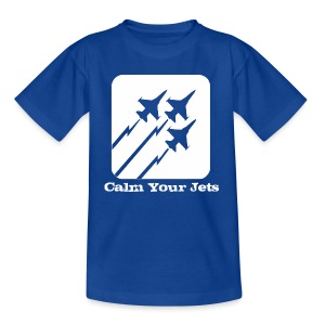 Calm Your Jets - Teenage T-shirt
