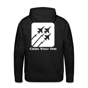 Calm Your Jets - Men's Premium Hoodie