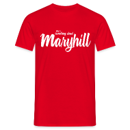 T-Shirts ~ Men's T-Shirt ~ There's Something About Maryhill