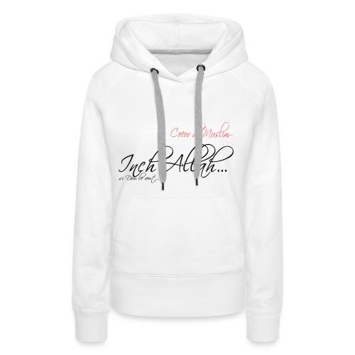 SWEAT A CAPUCHE IN SHA ALLAH - Sweat-shirt à capuche Premium pour femmes