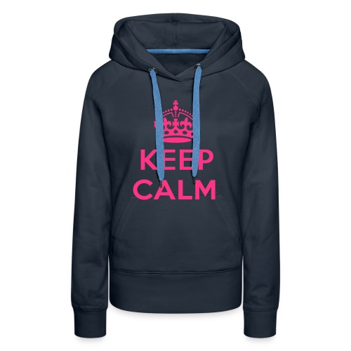 Vrouwensweater: Keep Calm - Vrouwen Premium hoodie