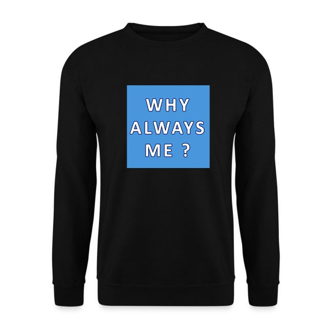 Zwarte Trui.Allovervoetbals Shop Zwarte Trui Why Always Me Mannen Sweater