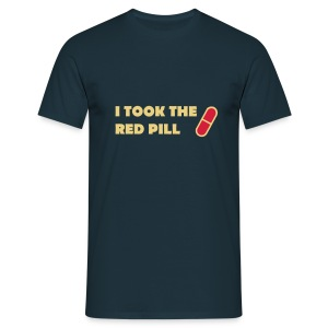I took the red pill - Männer T-Shirt