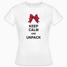 Keep Calm and unpack T-Shirts