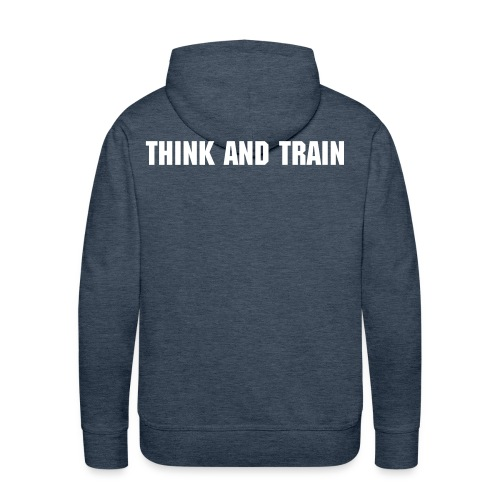 THINK AND TRAIN - Männer Premium Hoodie