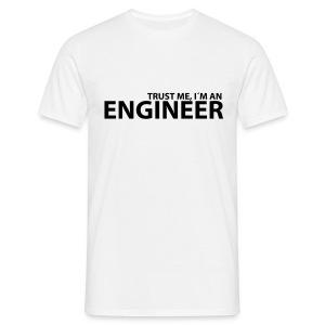 Trust Me im an Engineer - Men's T-Shirt