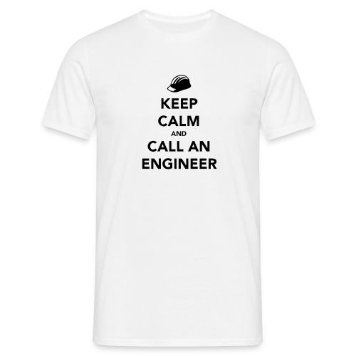 Keep Calm im an Engineer - Men's T-Shirt