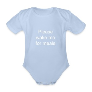 Please wake me for meals - Organic Short-sleeved Baby Bodysuit