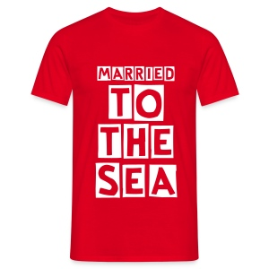 Married to the Sea - Men's T-Shirt