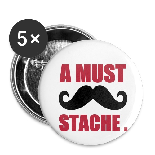 Badge A Must Stache - Badge petit 25 mm