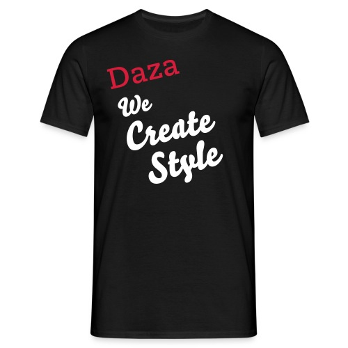 Daza `We Create Style´ T-Shirt - Men's T-Shirt