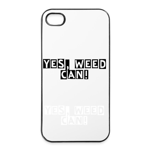 Yes, Weed can! iPhone 4/4s case - iPhone 4/4s Hard Case