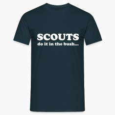 Scouts do it in the bush... T-Shirts
