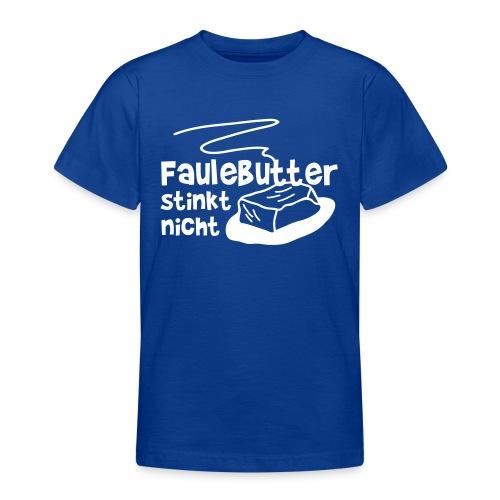 Faulebutter - Teenager T-Shirt