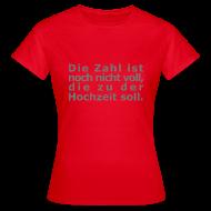T-Shirts ~ Frauen T-Shirt ~ Zahl-nicht-voll-Shirt