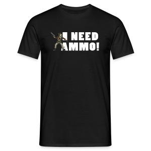 I Need Ammo! - Men's T-Shirt