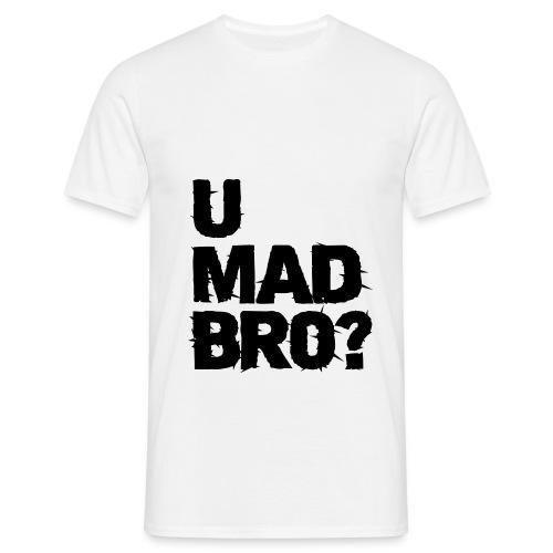 UMadBro - T-shirt - Mannen T-shirt
