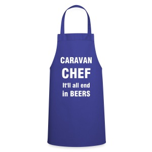 Caravan Chef - It'll end in beers - Cooking Apron