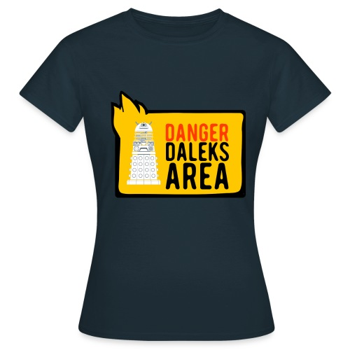 Damen Danger Shirt - Frauen T-Shirt