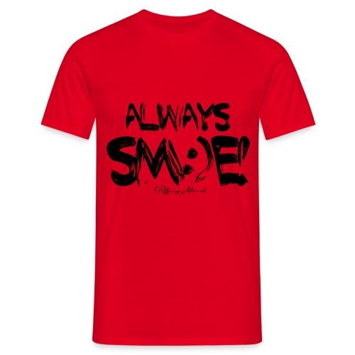 Always Sm:)e - Men's T-Shirt