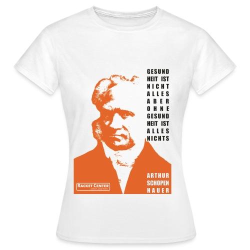 Schopenhauer - Frauen T-Shirt