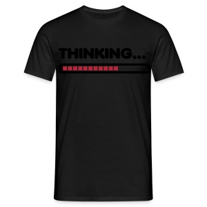 T-shirt Homme Wait, i'm Thinking - T-shirt Homme