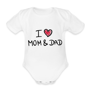 I love Mom and Dad - Baby Bio-Kurzarm-Body