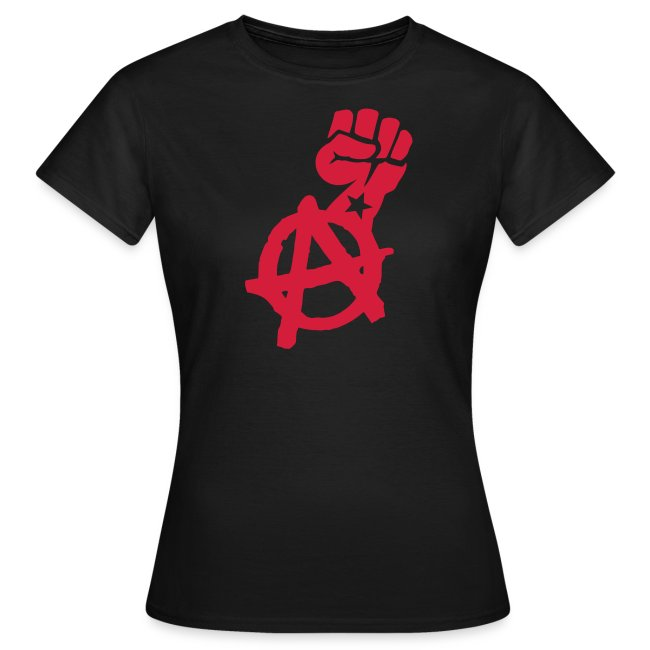 Anarchist Fist Women's Tee Shirt