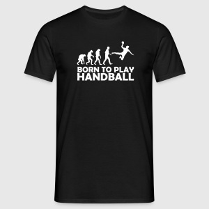 born_to_play_handball T-Shirts - Männer T-Shirt