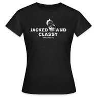 T-Shirts ~ Women's T-Shirt ~ Jacked and classy