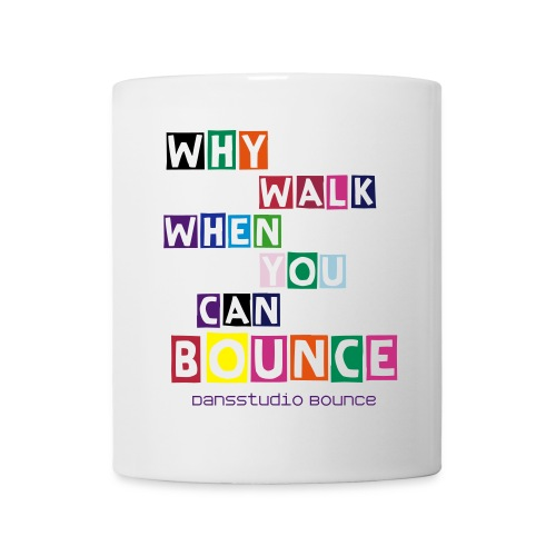 why walk when you can Bounce MOK - Mok