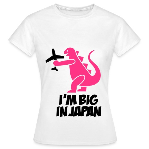 Women's T-Shirt - BIG IN JAPAN
