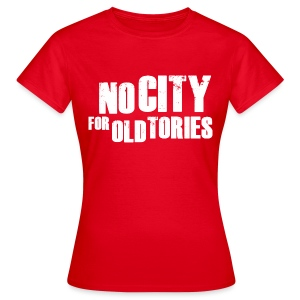 No City For Old Tories - Women's T-Shirt