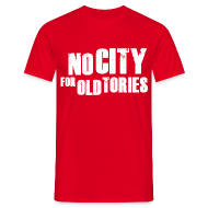 T-Shirts ~ Men's T-Shirt ~ No City For Old Tories