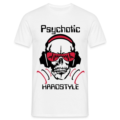 Tee shirt homme Psychotic Hardstyle - T-shirt Homme