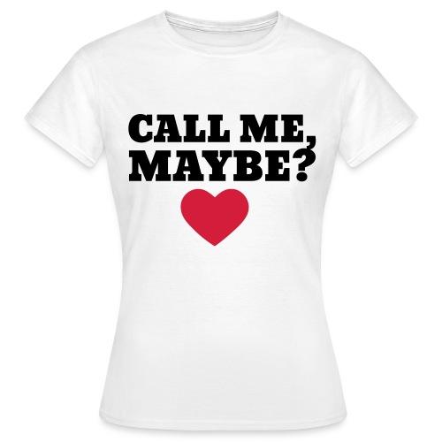 Call Me Maybe ? - Koszulka damska